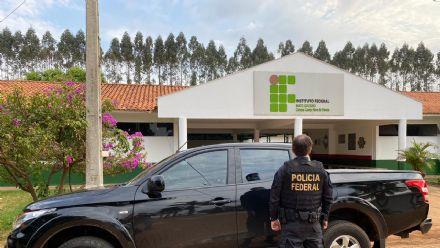 Operação da PF no IFMT em Campo Novo do Parecis