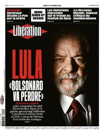 """Entrevista no Libération: Lula: """"O Bolsonaro não quer sair do poder, mas o povo vai decidir o contrário"""""""